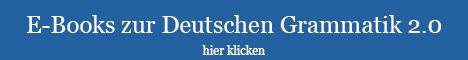 Alle E-Books zur Deutschen Grammatik 2.0